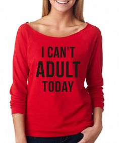 Another great find on #zulily! Red 'I Can't Adult Today' Raglan Tee - Plus by SignatureTshirts #zulilyfinds