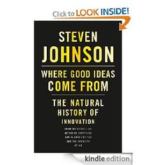 Where Good Ideas Come From: The Natural History of Innovation. $9.99 #CircusBurkus #ReadingList