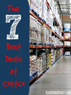 The 7 Best Deals at Costco | Not everything at Costco is a good deal -- far from it. But these 7 items are the best bargains -- and you don't ever have to clip a coupon to save money.