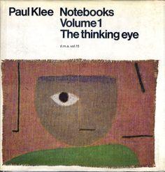 Paul Klee Paul Klee Notebooks Volume1 The thinking eye