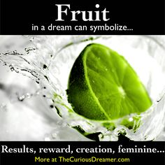 Fruit can be a powerful dream symbol... More at TheCuriousDreamer #dreamsymbol #dreammeaning