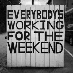 weekend work