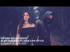 Dua Lipa Style , Lost Sky - Where We Started (feat. Lady Gaga New Song, Lady Gaga News, One Direction New Song, Drake New Song, Selena Gomez New Song, Taylor Swift New Song, Lana Del Rey News, Katy Perry News, Musica