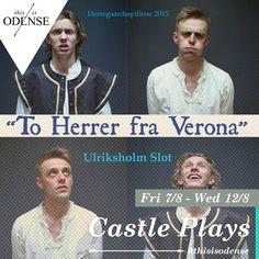 Herregaardsspillene. En sprudelnde komedie med talent og højenergi i smukke omgivelser. #UlriksholmSlot #ToHerrerFraVerona Læs anbefalingen på: http://www.thisisodense.dk/da/20462/herregaardsspillene
