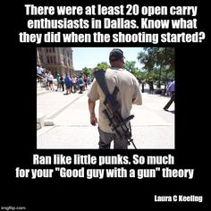 """In fact, they delayed and detained police officers who were looking for a """"suspect with a gun"""" Suddenly every single one of these dickless cowards has to be rounded up to determine if they are a shooter or just some dumbass with an """"open carry"""" dick-extension."""