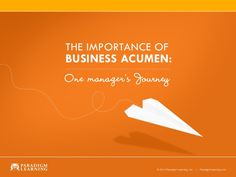 Business Acumen, knowing the business of your business, is a key ingredient to providing excellent human resource capability within an organization. In this pr…