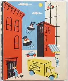 THE NOISY BOOK 1939 written by Margaret Wise Brown, illustrated by Leonard Weisgard