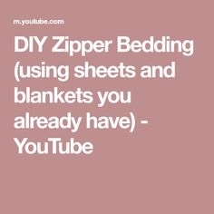 DIY Zipper Bedding (using sheets and blankets you already have) - YouTube Zipper Bedding, Brother Sewing Machines, Blankets, Make It Yourself, Youtube, Blog, Diy, Bricolage, Blanket