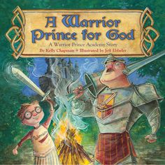 A Warrior Prince for God | Manners for Kids | Kelly Chapman-JM Cremps Adventure Store