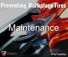 Maintain all machinery to prevent any overheating that may cause friction sparks. Safety Rules, Workplace