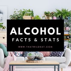 Facts and statistics about Alcohol