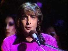 Barry Manilow - Could It Be Magic   (verified...on You Tube 03/18/2015)