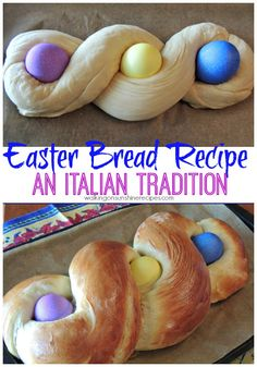 Easter Bread Recipe - An Italian Family Tradition from Walking on Sunshine Recipes.    Start a new tradition this year with this easy and delicious Easter Bread Recipe.