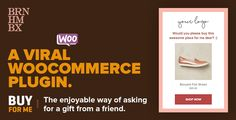 Viral WooCommerce Plugin: BuyForMe v2.5 Free Download Download  Viral WooCommerce Plugin: BuyForMe v2.5allows your users to discover the enjoyable way of asking for a gift from friends. Suitable for all WooCommerce themes. Instead of a basic e-mail which includes a link, your visitors can...