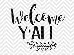 Welcome Y'all farmhouse laurel home sweet home SVG file - Cut File - Cricut projects - cricut ideas - cricut explore - silhouette cameo projects - Silhouette projects  by KristinAmandaDesigns