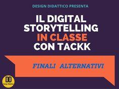 Integrare il Digital Storytelling in classe: prologhi e finali alternativi | Design Didattico