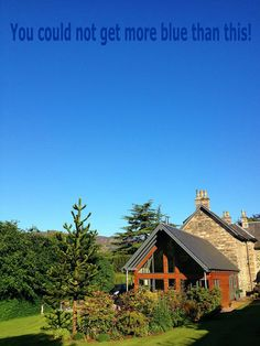 Blue Summer Skies at Craigatin House Pitlochry