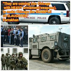 """#Messiah @LouisFarrakhan warns Slaughter coming to #Chicago: """"You must Know that at the highest levels of government they have plotted our(Blacks) demise.  And They are coming into Chicago with heavy armament(weapons) to make Chicago the EXAMPLE of SLAUGHTER.  And perhaps during that time you know maybe go after and arrest Farrakhan and The #Muslims(#NationofIslam) and shut this thing downbecause were the only man standing now; they have compromised everybody else.  But I want to tell you…"""