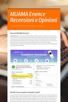 MUAMA Enence Recensioni e Opinioni Opinion, Frases, Different Languages, Embarrassing Moments, First Language, Business Travel