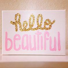 Hello Beautiful Canvas Hello Beautiful Gold by girlygifts07