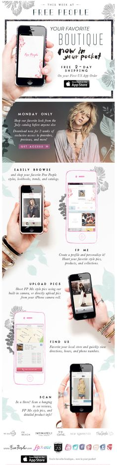 Free People launches a mobile iPhone app and promotes it via email with direct links to download from their app store. Consider targeting users of a specific device with CheetahMail's new Access-And-Location reporting features, or Movable Ink's Device Targeter Apps!