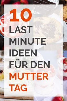 10 Last-Minute-Ideen für den Muttertag - kochkarussell.com
