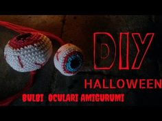 DIY HALLOWEEN /bulbi oculari amigurumi - YouTube