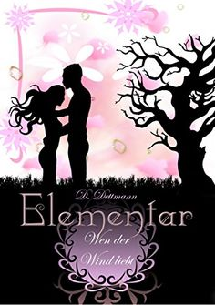 Wen der Wind liebt (ELEMENTAR 1) eBook: Diana Dettmann: Amazon.de: Kindle-Shop