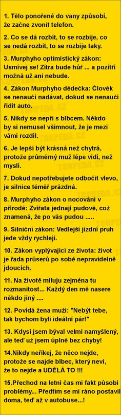 PÁR ZÁKONŮ... TAK NĚJAK ZE ŽIVOTA.... Funny People, Funny Moments, The Funny, Haha, Comedy, Funny Pictures, Funny Quotes, Jokes, Facts