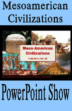 MESOAMERICAN CIVILIZATIONS PowerPoint Presentations ***THIS PRODUCT INCLUDES the OLMEC, MAYAN, and AZTEC presentations***from 1500 BC to 1521 AD covering Geography, Religion, Politics, Economics, and Social Structure. The presentation is geared towards middle and high school students. It is full of class discussions, writing opportunities, and test practice questions. This presentation is a great suppliment for any unit about early Americian Civilizations. 194 slides $