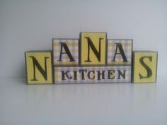 Nana's Kitchen  Wood Block Sign  Yellow by ForeverYoursCreation, $18.00 #nana #kitchendecor