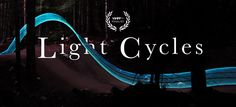 """""""Light Cycles"""" is a low-fi re-creation of the the long, neon trails emitted by the Light Cycle featured in TRON: Legacy, that used highly skilled mountain biker Best Weight Loss Shakes, Fast Weight Loss, Healthy Ways To Lose Weight Fast, Lose Weight Naturally, Tron Light Cycle, Acupuncture For Weight Loss, Best Protein Powder, Light Trails, Lose Weight In A Month"""