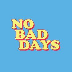'No Bad Days' Poster by divinefemme Collage Mural, Bedroom Wall Collage, Photo Wall Collage, Picture Wall, Bedroom Decor, Aesthetic Collage, Quote Aesthetic, Blue Aesthetic, Aesthetic Vintage