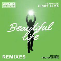 Armin van Buuren, Cindy Alma - Beautiful Life feat. Cindy Alma (Mikkas Remix) #EDM