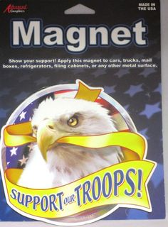 New Support Our Troops Eagle Car Magnet All Metal Surfaces  | Collectibles, Kitchen & Home, Magnets | eBay!