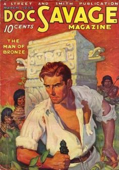 Doc Savage, pulp fiction hero from the 1930s & 40s.