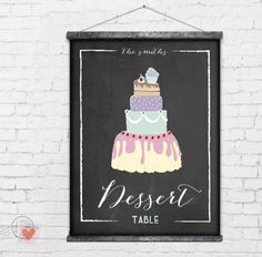 A print at home dessert table sign! #wedding #sign #cake
