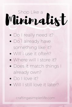7 questions that will help you shop like a minimalist,, build your capsule wardrobe, and keep clutter from creeping back into your home! How To Be Minimalist, Minimalist Quotes, Minimalist Living Tips, Minimalist Home Interior, Minimalist Wardrobe, Minimal Living, Simple Living, Minimalist Lifestyle, Small Minimalist Bedroom