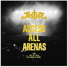 Le nouvel album live de Justice – Access All Arenas-http://www.kdbuzz.com/?le-nouvel-album-live-de-justice-access-all-arenas