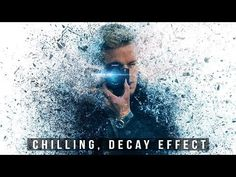 Chilling, Decay Effect: Photoshop Tutorial - YouTube