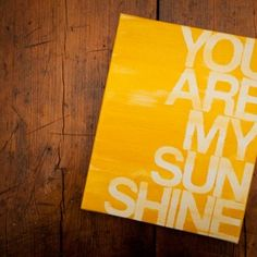 You Are My Sunshine Painted Canvas for BourbonandBoots.com