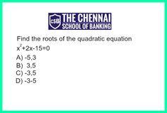 Quantitative Aptitude  Quadratic Equations #thechennaischoolofbanking