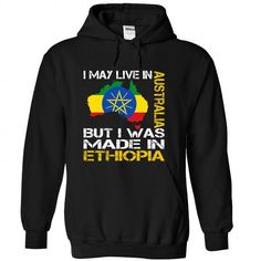 I May Live in Australia But I Was Made in Ethiopia - #cool tshirt #floral sweatshirt. GET IT => https://www.sunfrog.com/States/I-May-Live-in-Australia-But-I-Was-Made-in-Ethiopia-iulllkdbgr-Black-Hoodie.html?68278
