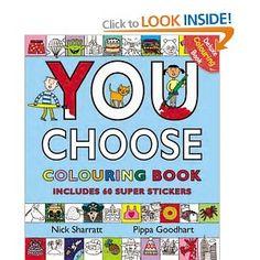 'You Choose' Colouring book.