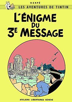 Les Aventures de Tintin - Album Imaginaire - L'Énigme du Troisième Message