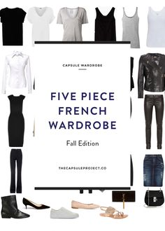 Want a year-round capsule wardrobe? The 5 Piece French Wardrobe is the way to go. See all the basics combined with Fall 2015 trend pieces.