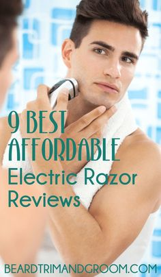 Top 10 Electric Shavers for a Proper Shave: Shaving Guide - The Hust Best Safety Razor, Beard Accessories, Wedding Gifts For Groomsmen, Close Shave, Wet Shaving, Beard Grooming, Awesome Beards, Electric Razors