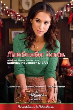 Its a Wonderful Movie - Your Guide to Family Movies on TV: Matchmaker Santa - Hallmark Channel Christmas Movie Hallmark Holiday Movies, Hallmark Weihnachtsfilme, Great Christmas Movies, Xmas Movies, Christmas Shows, Family Movies, Christmas Posters, Christmas Christmas, Christmas Ideas