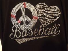 Peace Love Baseball Rhinestone Bling Shirt by BlingQueenDesigns, $25.00 I want one