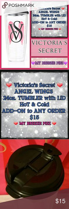 ?? Victoria's Secret ~24oz. TUMBLER~ Add-ON/$15 ?? Victoria's Secret ~ ANGEL WINGS ~ 24 oz. ~ Hard plastic ~ TUMBLER/CUP ~ Removable LiD with STRAW access  ~ HoT and CoLD beverages  ~ BRAND NEW  ~ ADD ON  to ANY ORDER   VS, MY BREEZiE PiEZ PINK Victoria's Secret Accessories